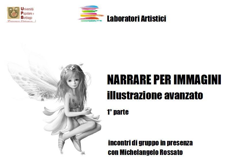 Università Popolare F. Petrarca di Borbiago – Mira (VE) – Illustrazione avanzato – formatore Michelangelo Rossato