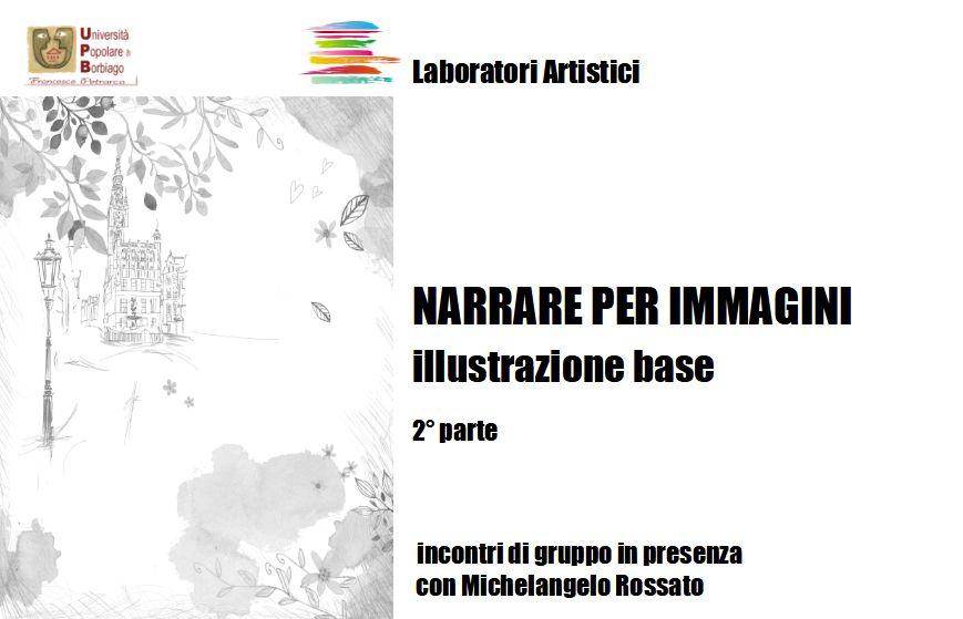 Università Popolare F. Petrarca di Borbiago – Mira (VE) – Illustrazione base – formatore Michelangelo Rossato