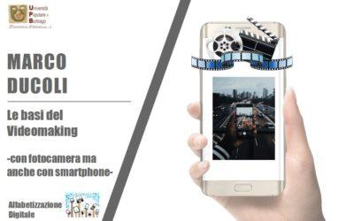 LE BASI DEL VIDEOMAKING -con fotocamera ma anche con smartphone-