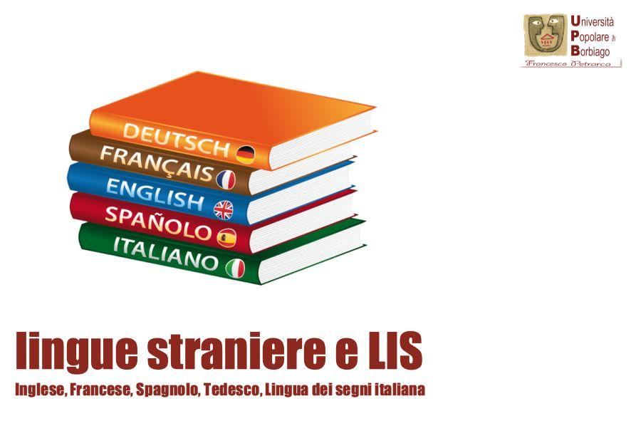 Università Popolare F. Petrarca di Borbiago - Mira (VE) - corsi e laboratori dell'area lingue straniere e LIS