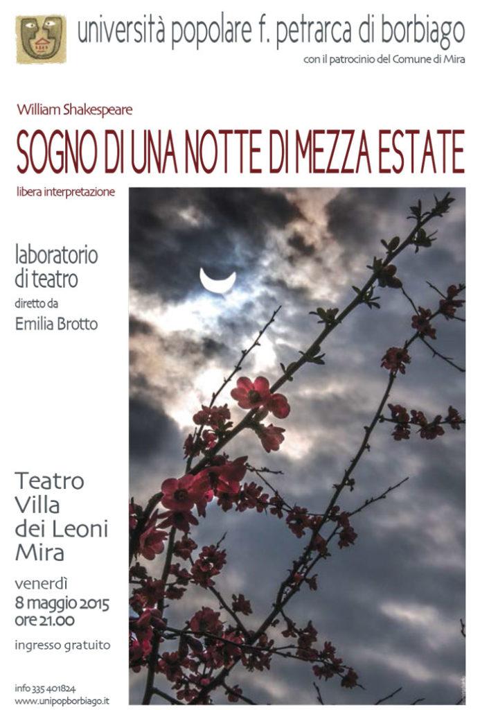 Università Popolare F. Petrarca di Borbiago - Mira (VE) - Spettacolo teatrale 2015 - Sogno di una notte di mezza estate