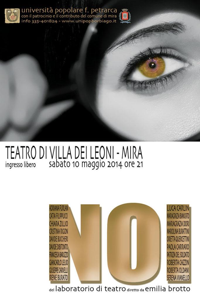 Università Popolare F. Petrarca di Borbiago - Mira (VE) - Spettacolo teatrale 2014- NOI del laboratorio di teatro diretto da Emilia Brotto