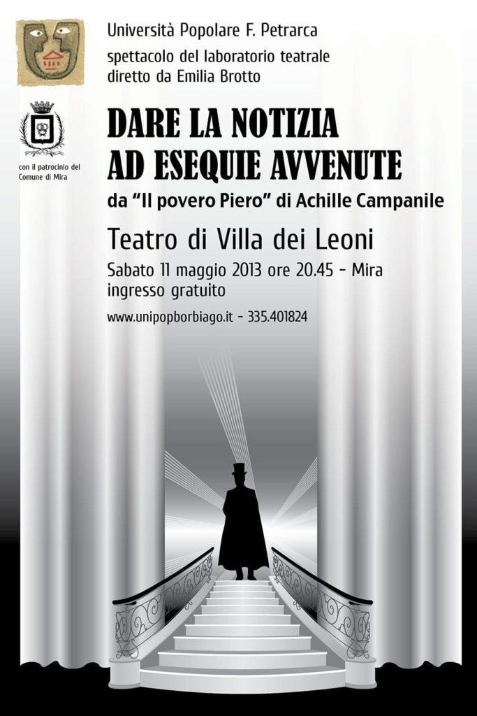 Università Popolare F. Petrarca di Borbiago - Mira (VE) - Spettacolo teatrale 2013 - Dare la notizia ad esequie avvenute