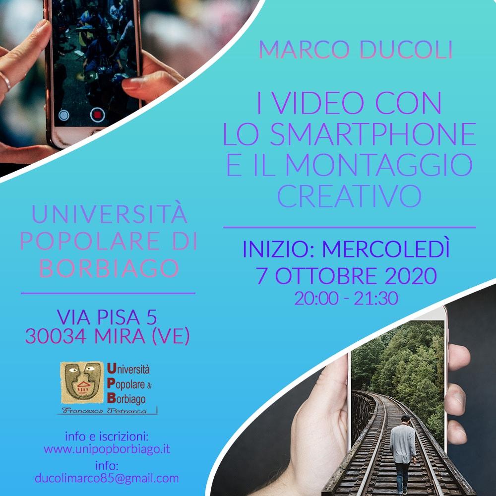 Università Popolare F. Petrarca di Borbiago - Mira (VE) - Presentazione del corso I video con lo smarthone e il montaggio creativo