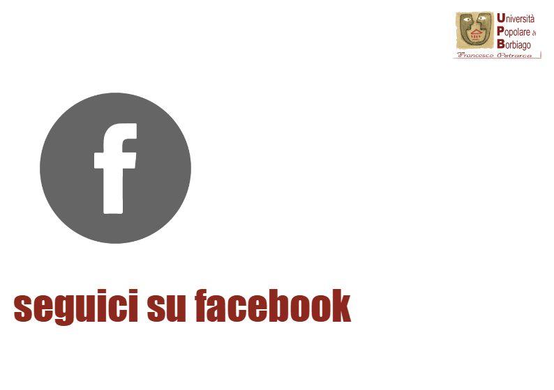 Università Popolare F. Petrarca di Borbiago - Mira (VE) - seguici su facebook