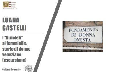 """VENEZIA E LE DONNE: escursione alla scoperta dei """"Nizioleti"""" al femminile"""