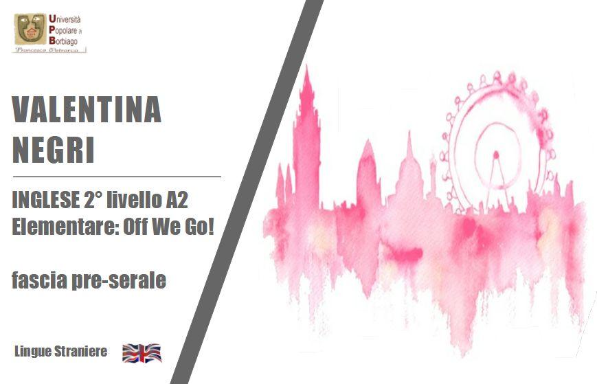 Negri Valentina – inglese 2 livello